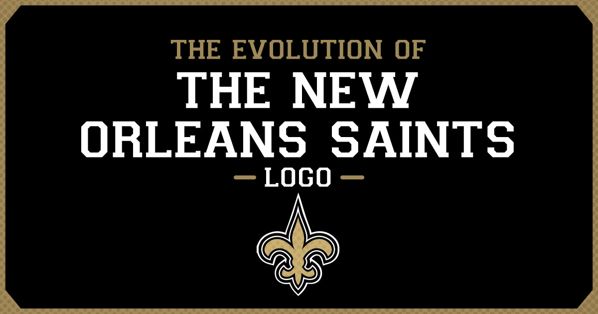 The Evolution Of The New Orleans Saints Logo