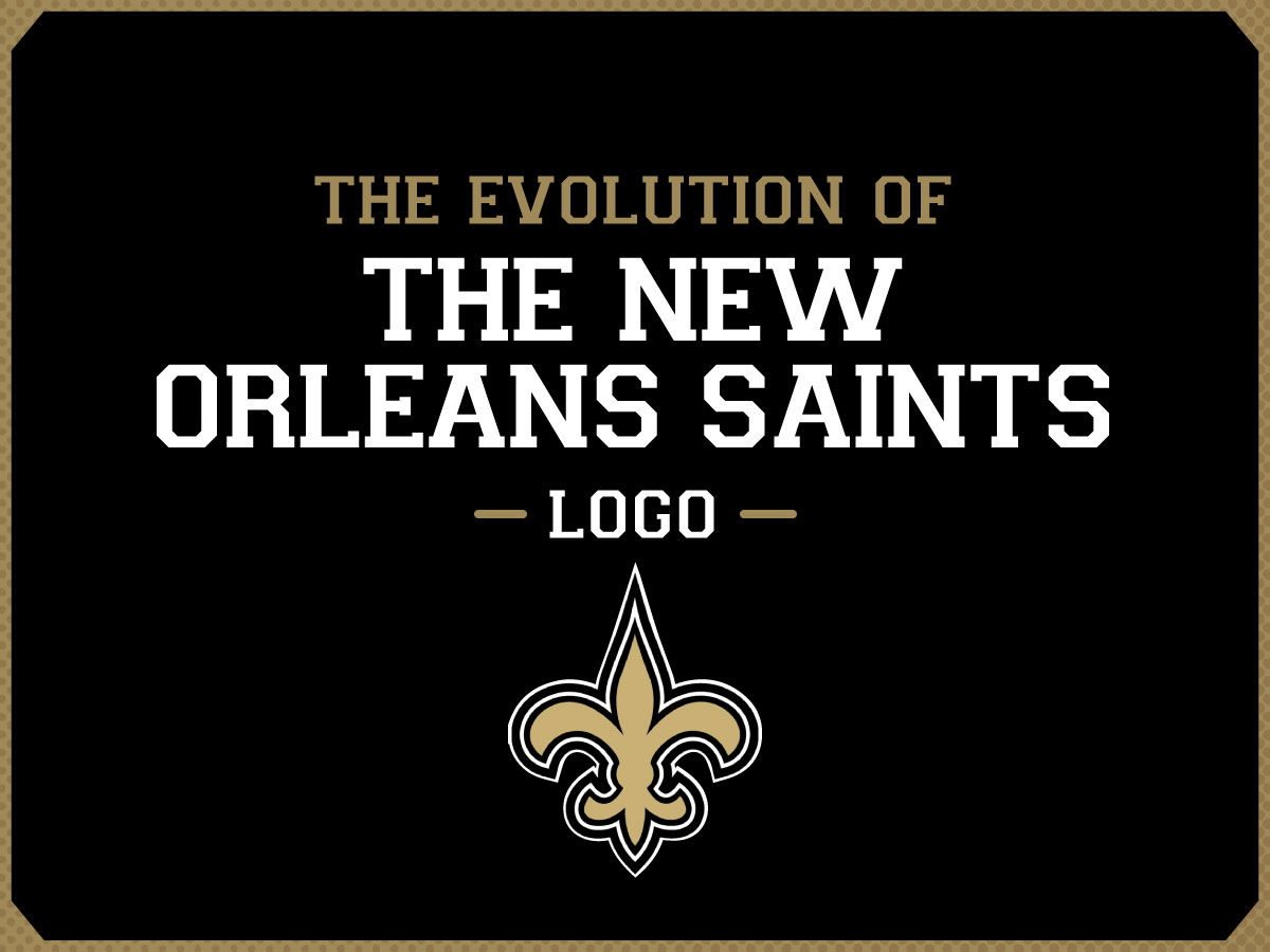 info for 180f1 613ae The Evolution of the New Orleans Saints Logo