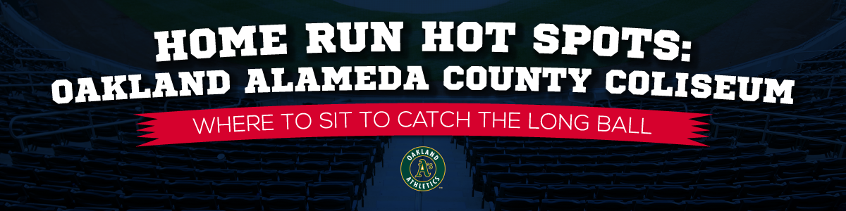 HR-Hot-Spots-Oakland-Coliseum-Header