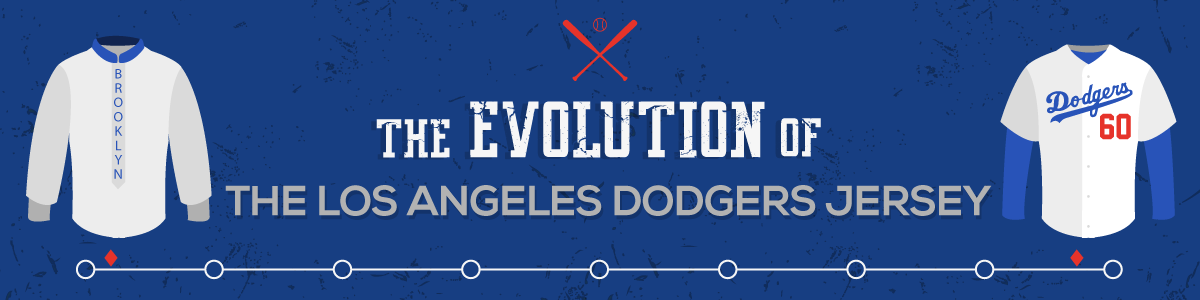 The Evolution of the Los Angeles Dodgers Jersey
