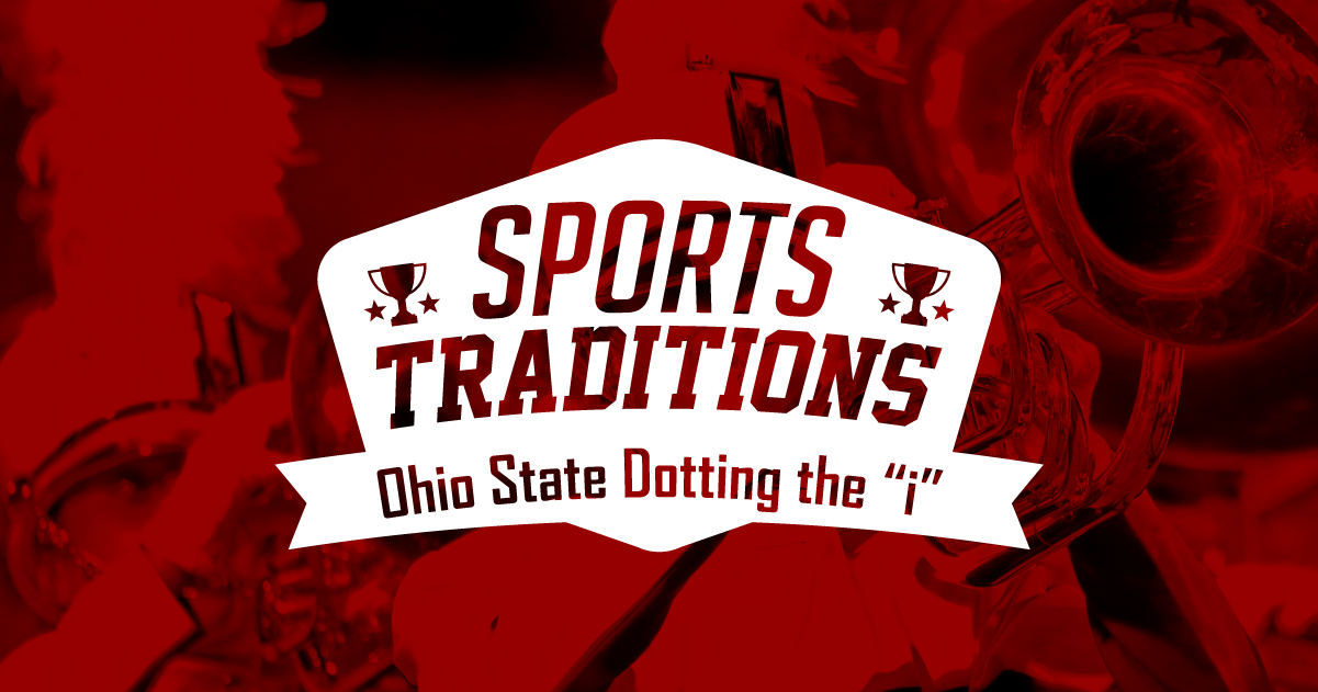 Sports Traditions Ohio State Dotting The Quot I Quot