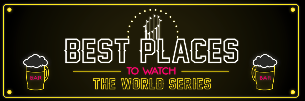 Best places to watch the World Series