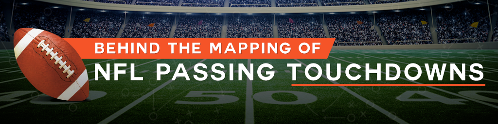 Behind the Mapping of NFL Passing Touchdowns